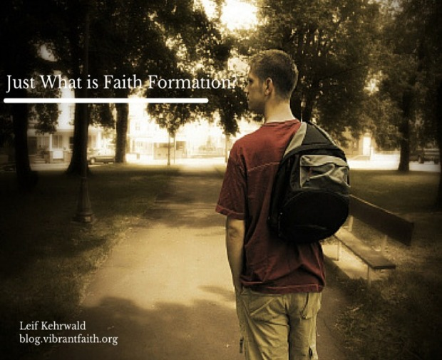 Just What is Faith Formation-