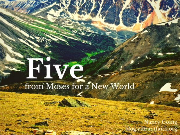 Five from Moses for a New World