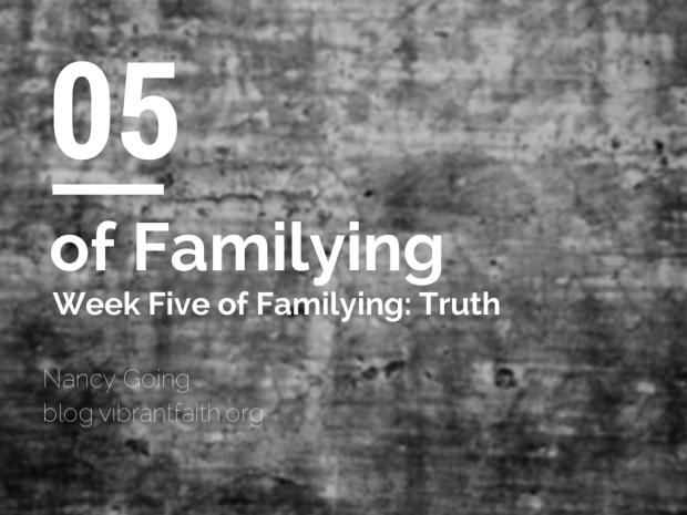 Familying Truth